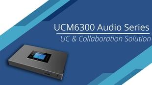 ucm6300 audio series webinar thumbnail